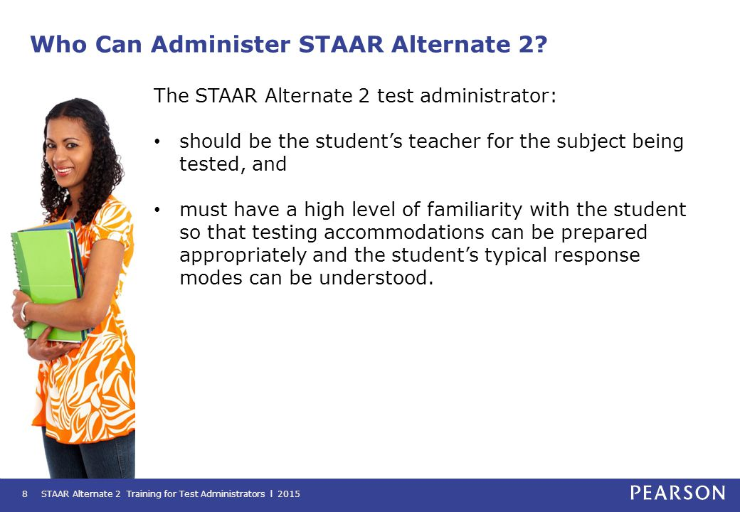 Who Can Administer STAAR Alternate 2