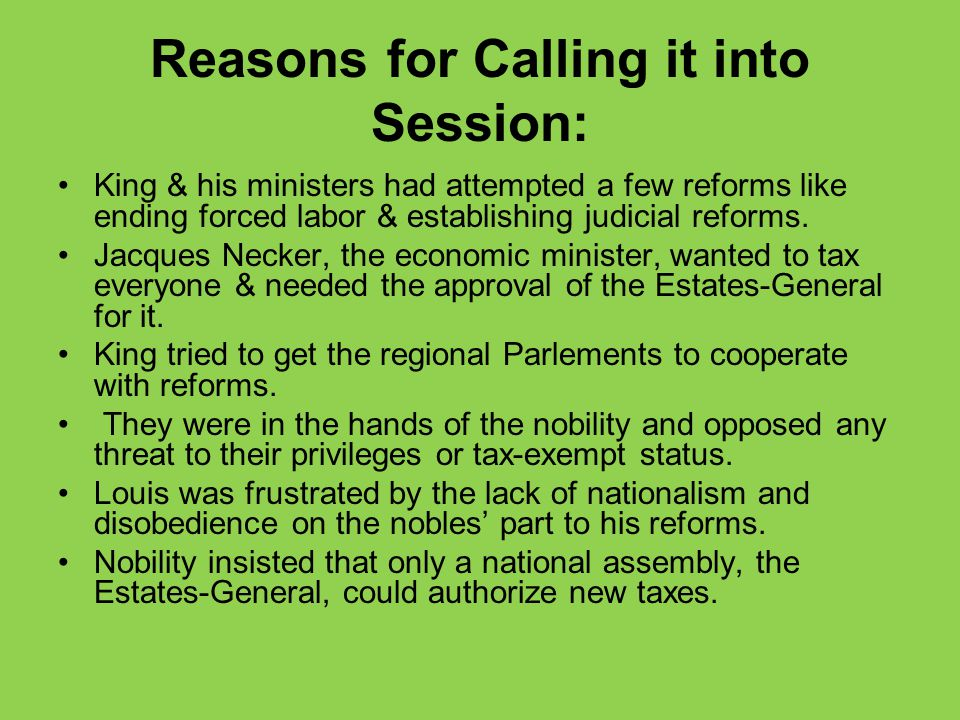 Reasons for Calling it into Session: