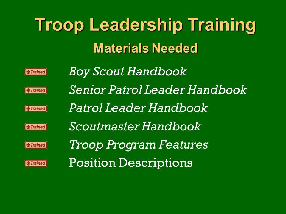 Troop Leadership Training Materials Needed