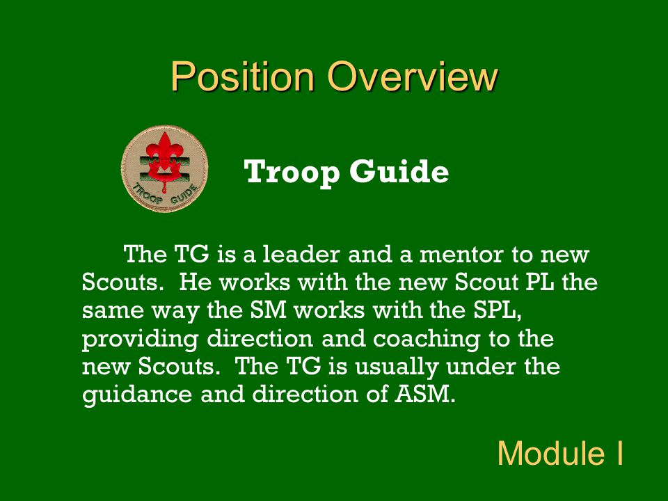 Position Overview Troop Guide Module I