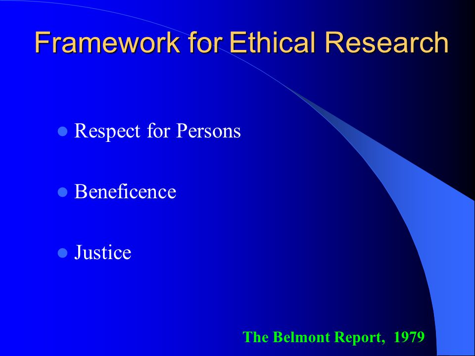 Framework for Ethical Research