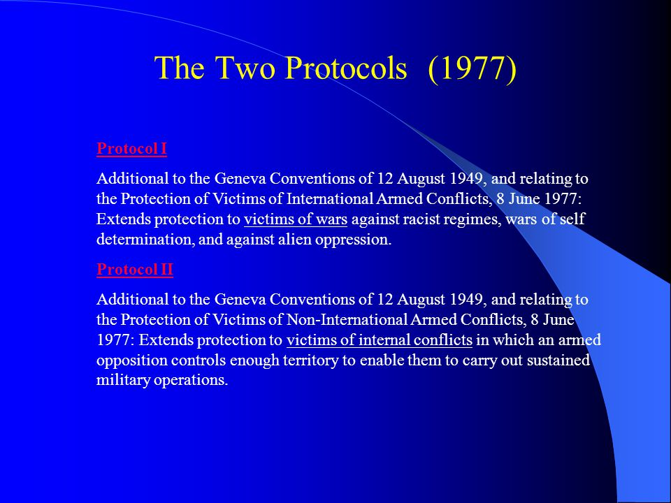 The Two Protocols (1977) Protocol I