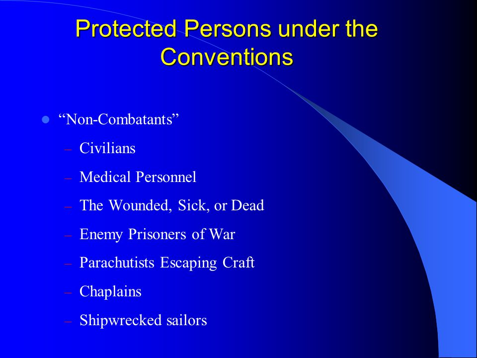 Protected Persons under the Conventions