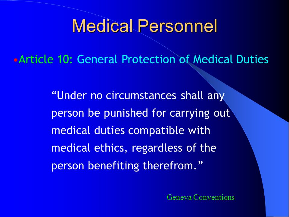 Medical Personnel Article 10: General Protection of Medical Duties