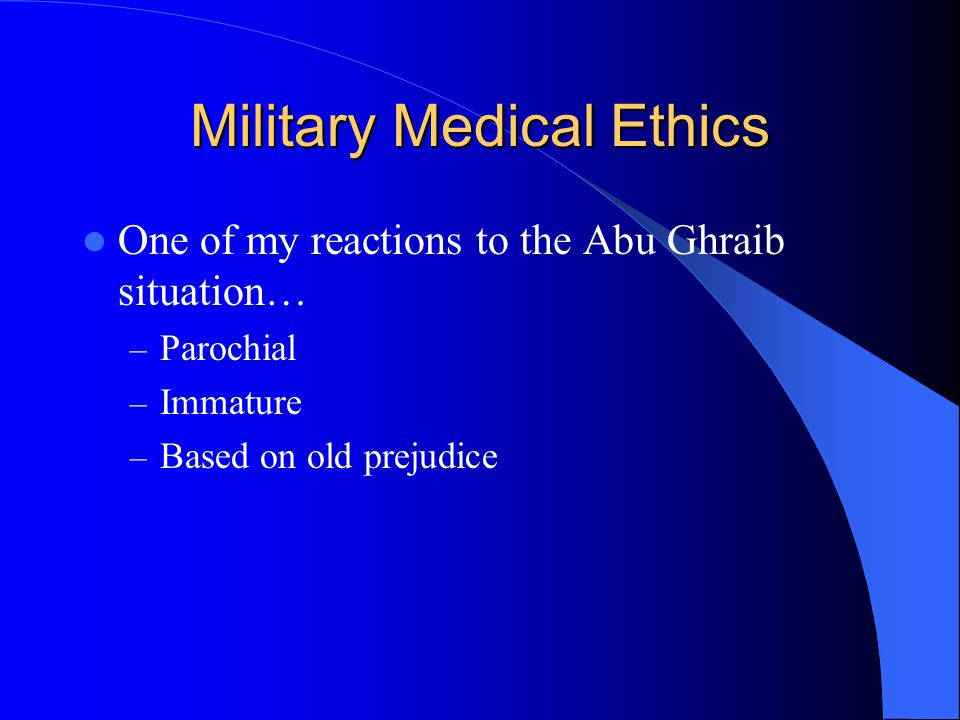 Military Medical Ethics