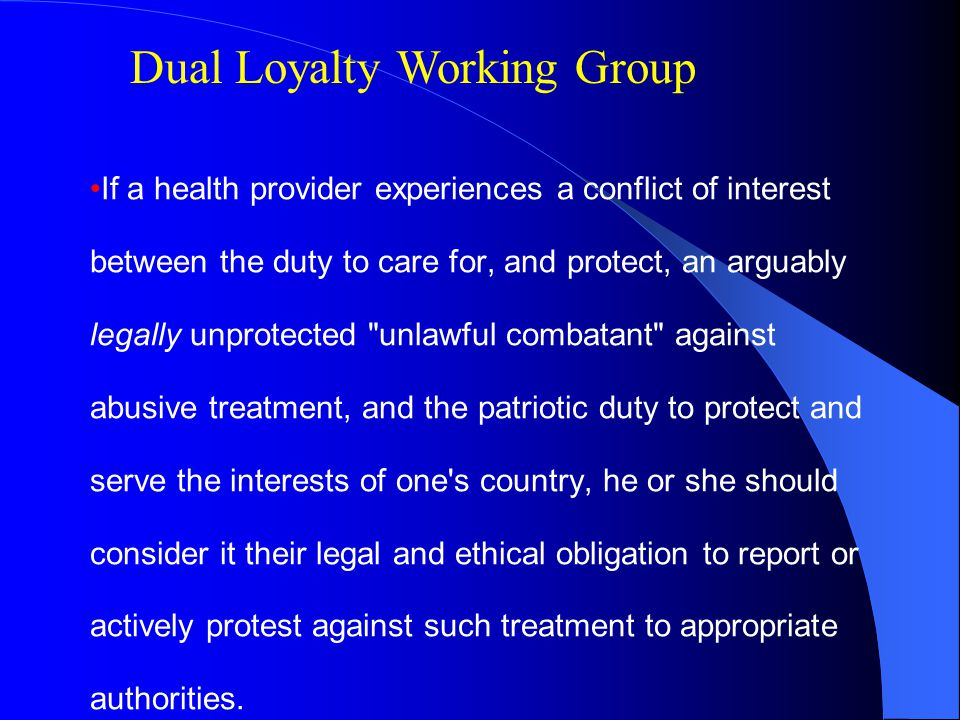 Dual Loyalty Working Group