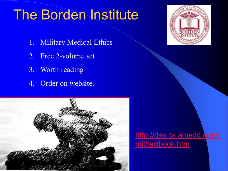 The Borden Institute Military Medical Ethics Free 2-volume set