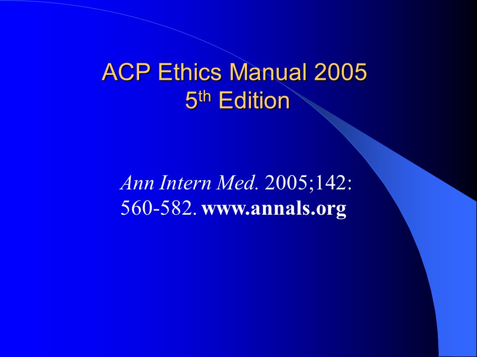 ACP Ethics Manual 2005 5th Edition