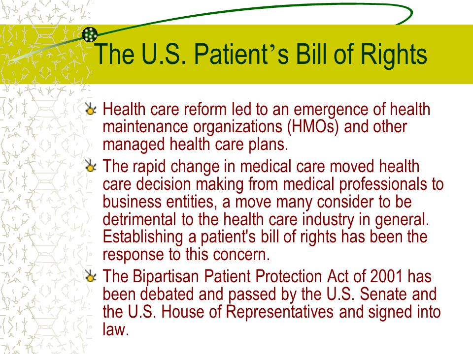 The U.S. Patient's Bill of Rights