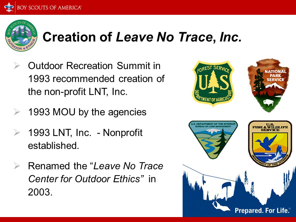 Creation of Leave No Trace, Inc.