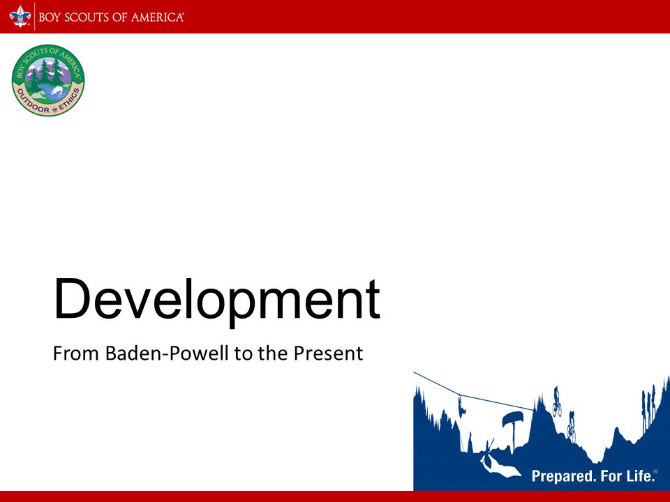 Development From Baden-Powell to the Present