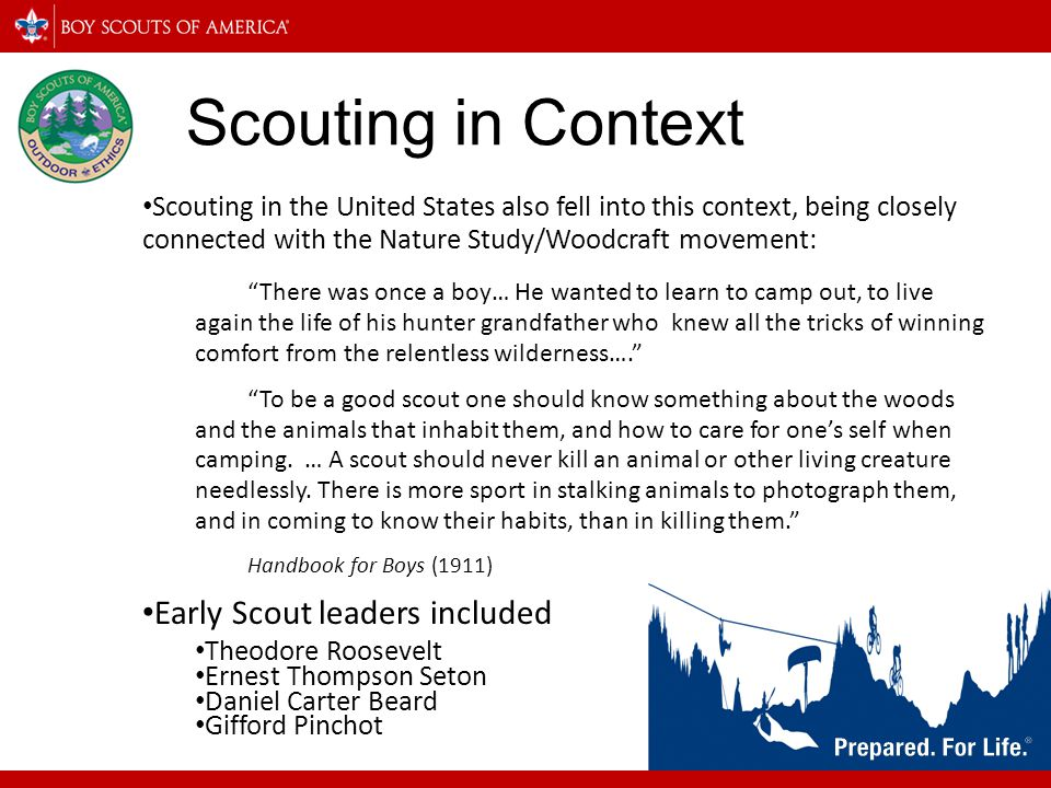 Scouting in Context Early Scout leaders included