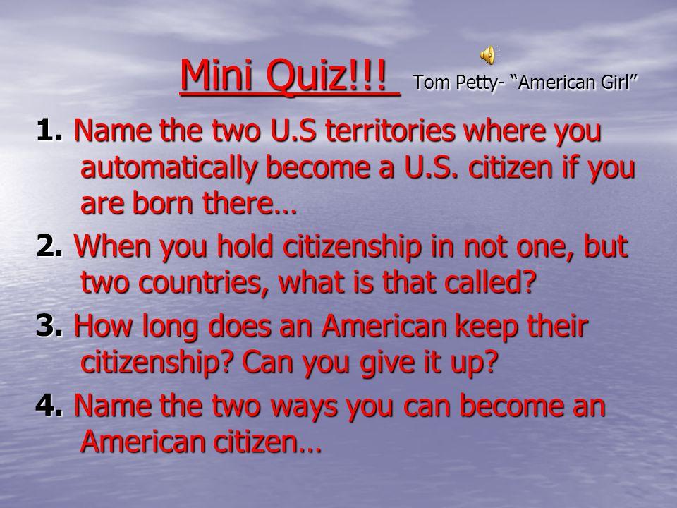 Mini Quiz!!! Tom Petty- American Girl