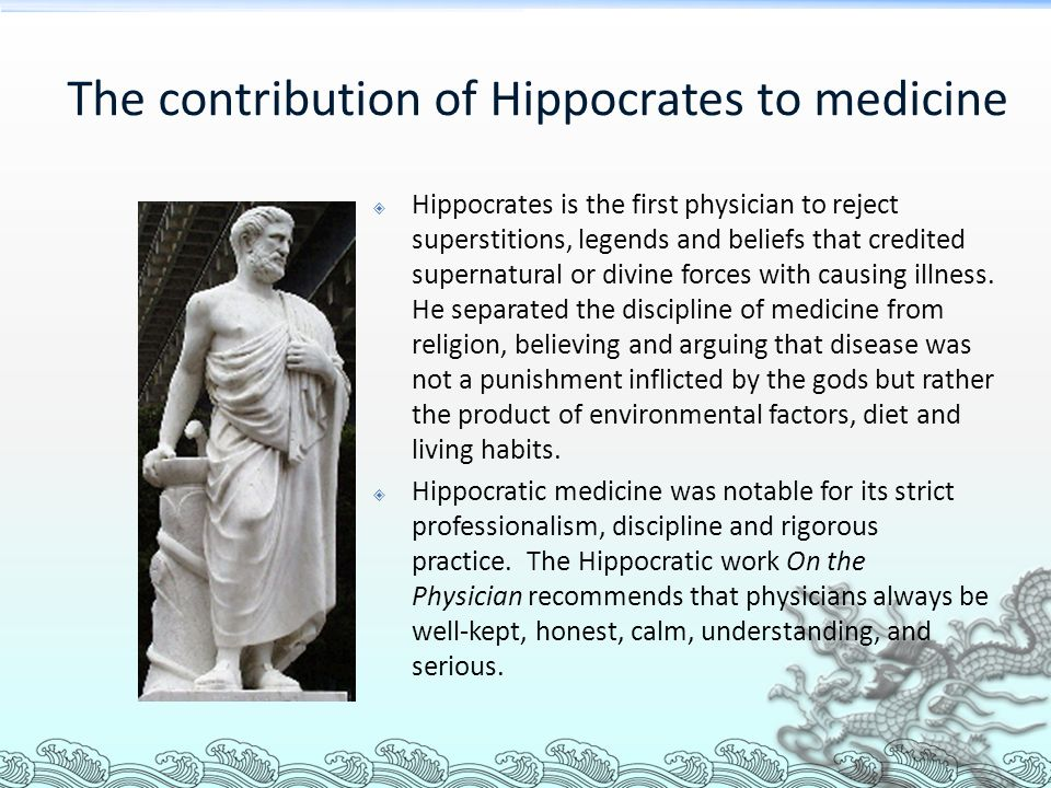 The contribution of Hippocrates to medicine