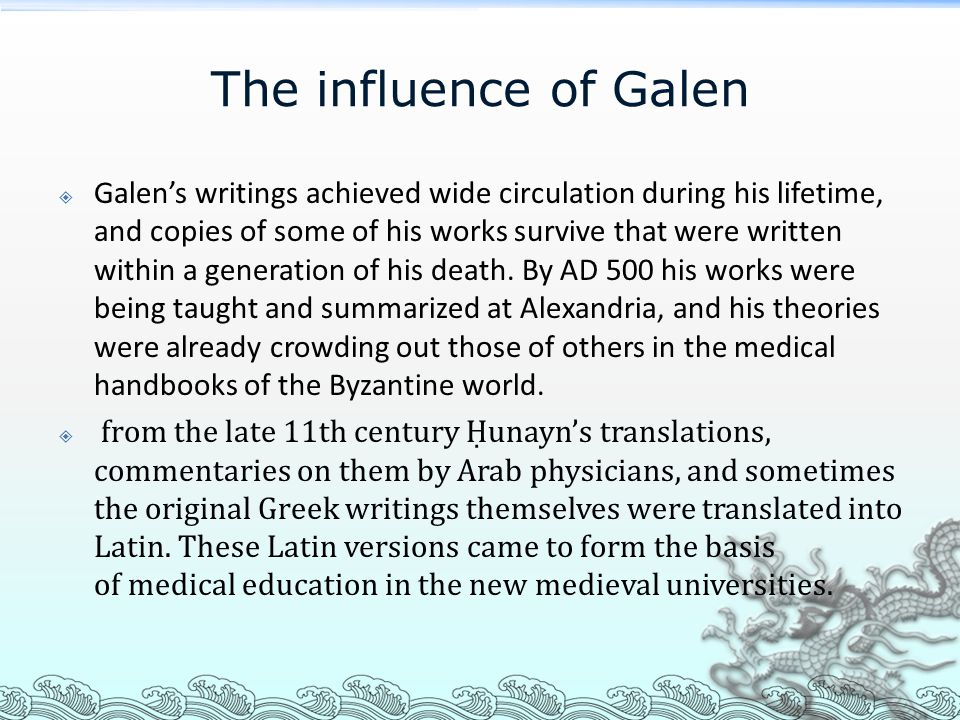 The influence of Galen