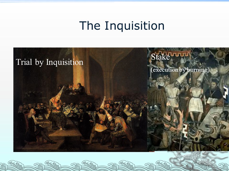 The Inquisition Stake (execution by burning) 火 Trial by Inquisition
