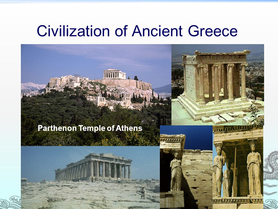 Civilization of Ancient Greece