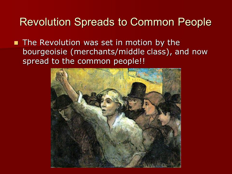 Revolution Spreads to Common People