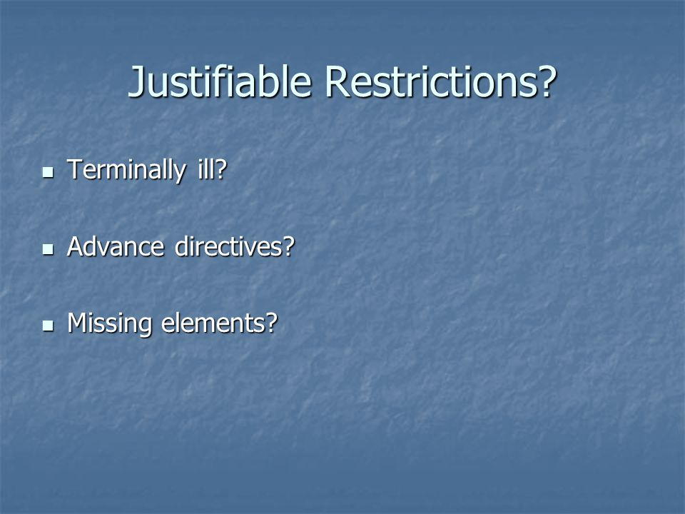 Justifiable Restrictions