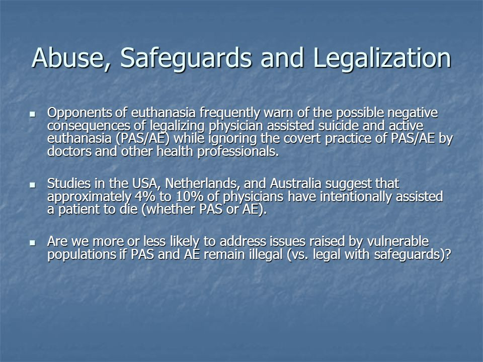 Abuse, Safeguards and Legalization