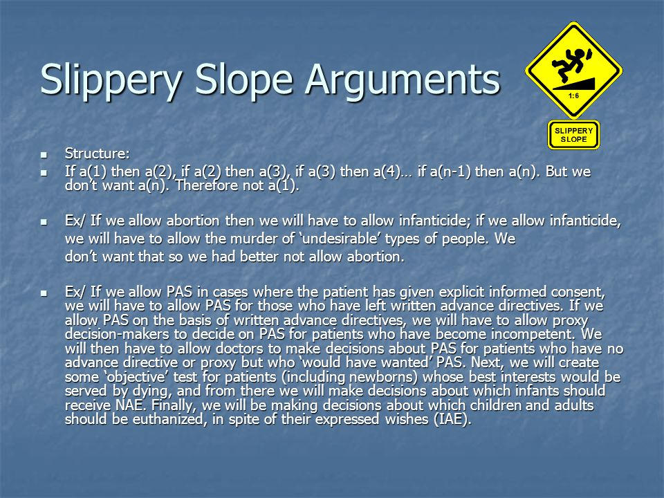 Slippery Slope Arguments