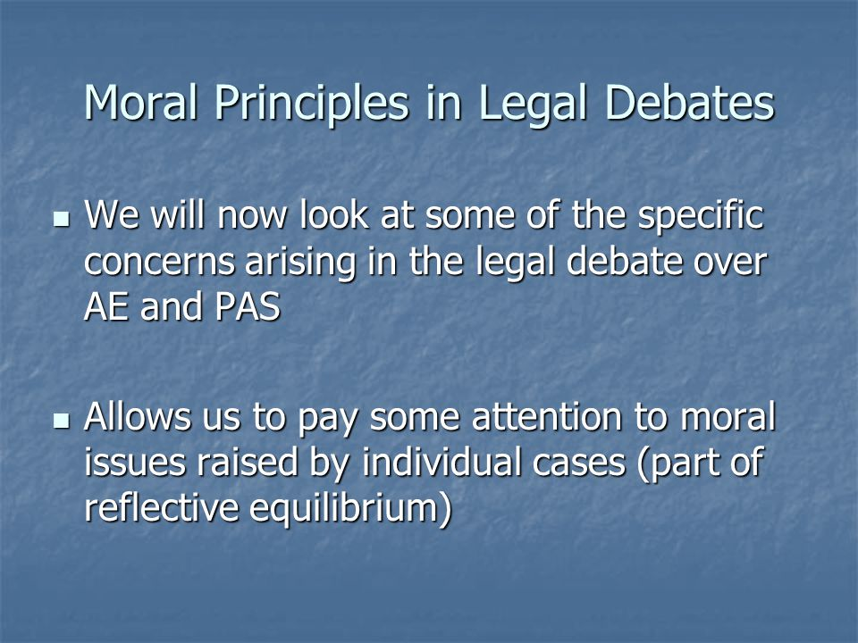 Moral Principles in Legal Debates