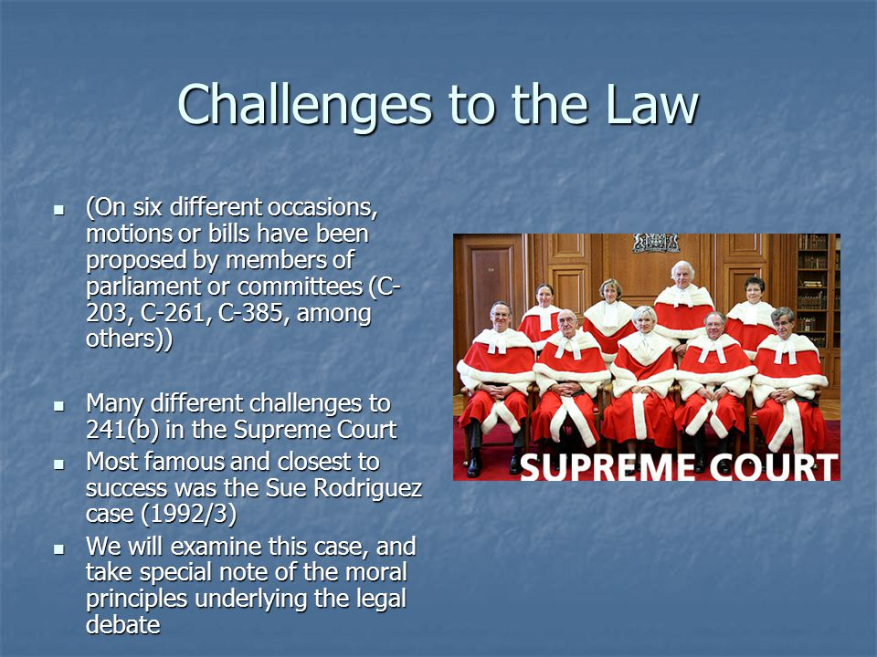 Challenges to the Law