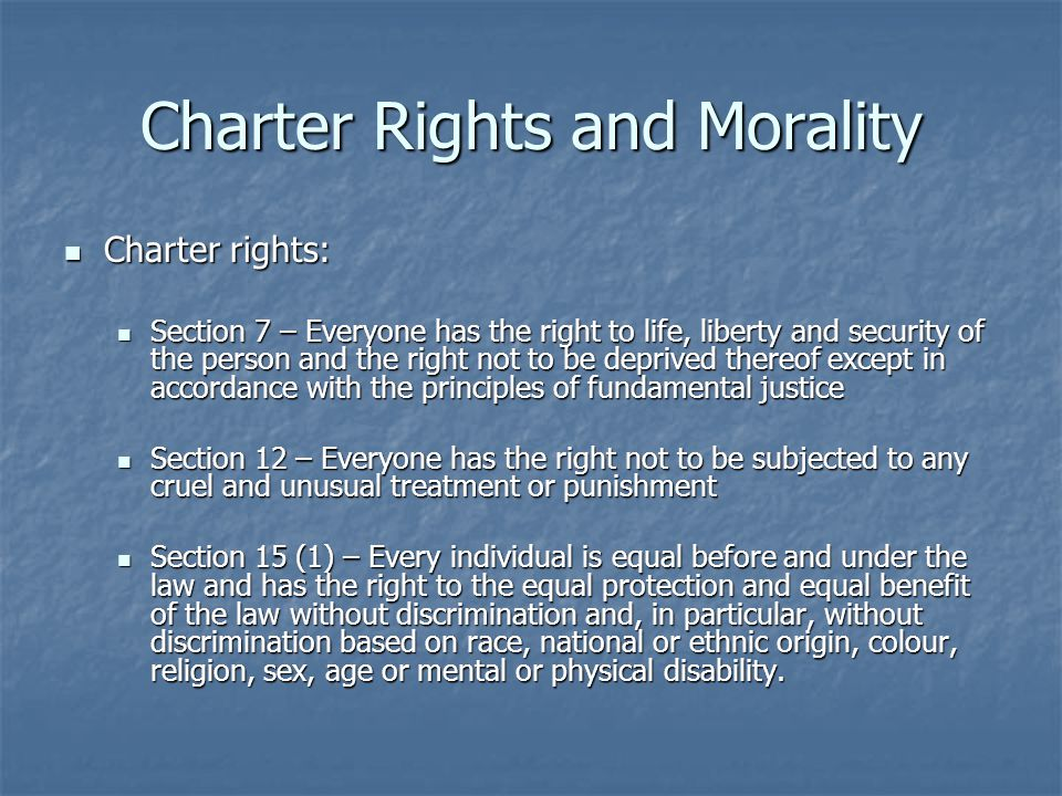 Charter Rights and Morality
