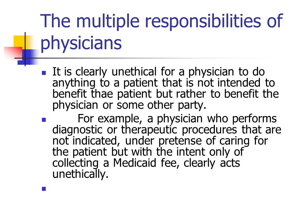The multiple responsibilities of physicians
