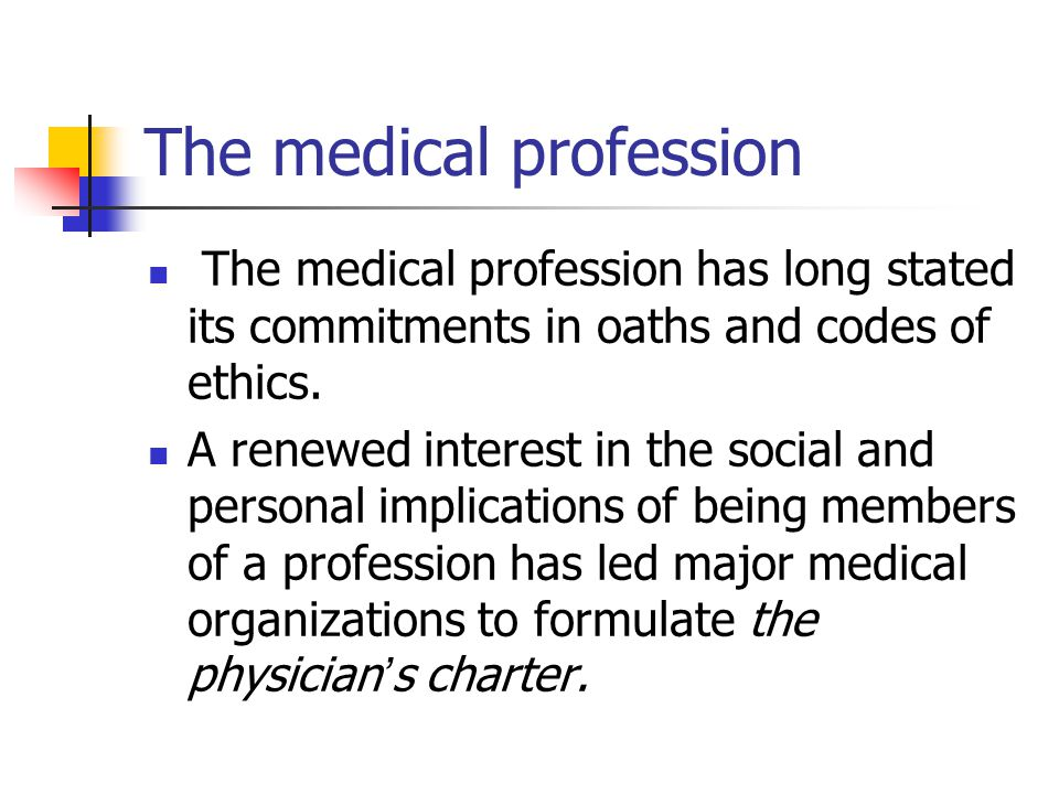 The medical profession