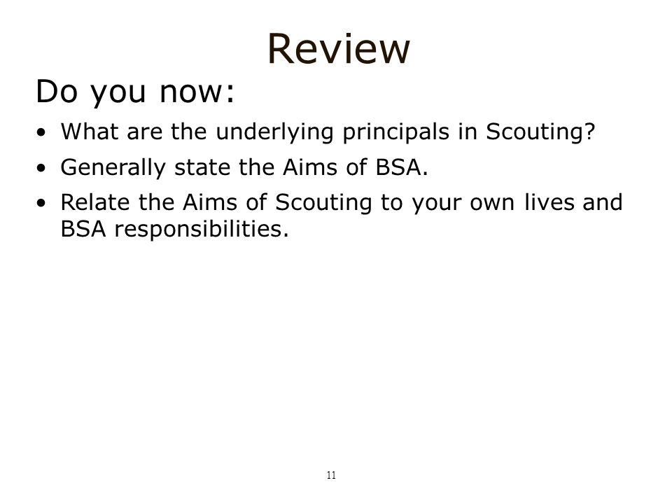 Review Do you now: What are the underlying principals in Scouting