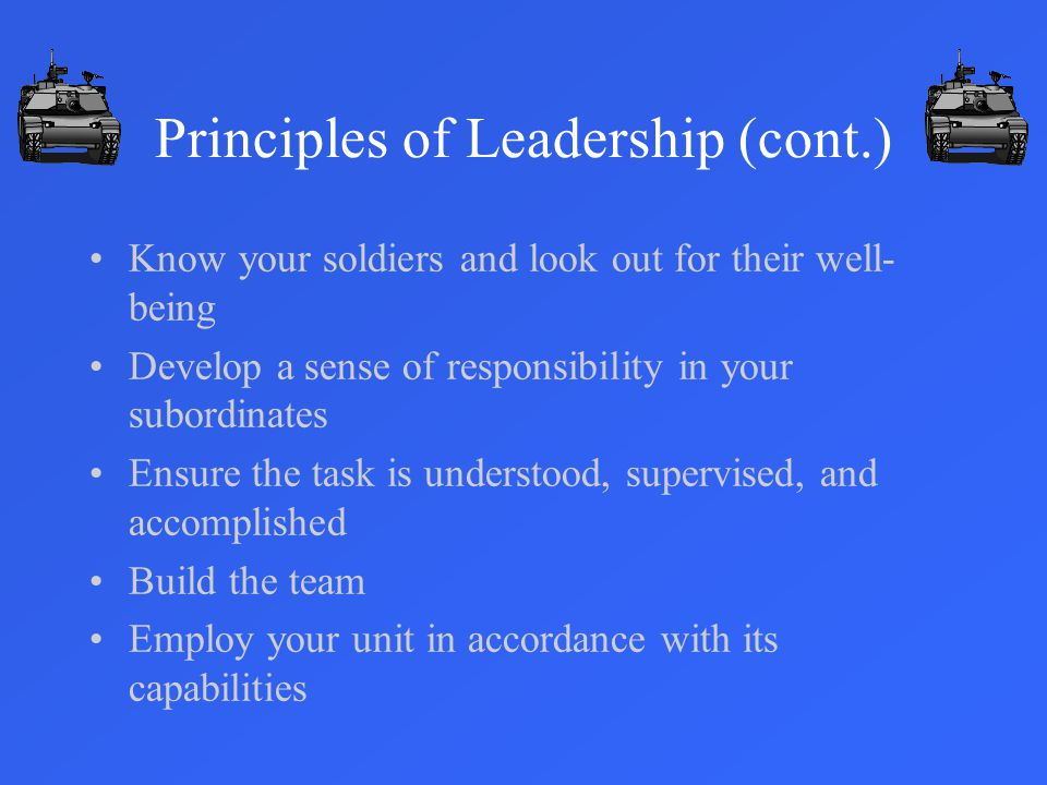 Principles of Leadership (cont.)