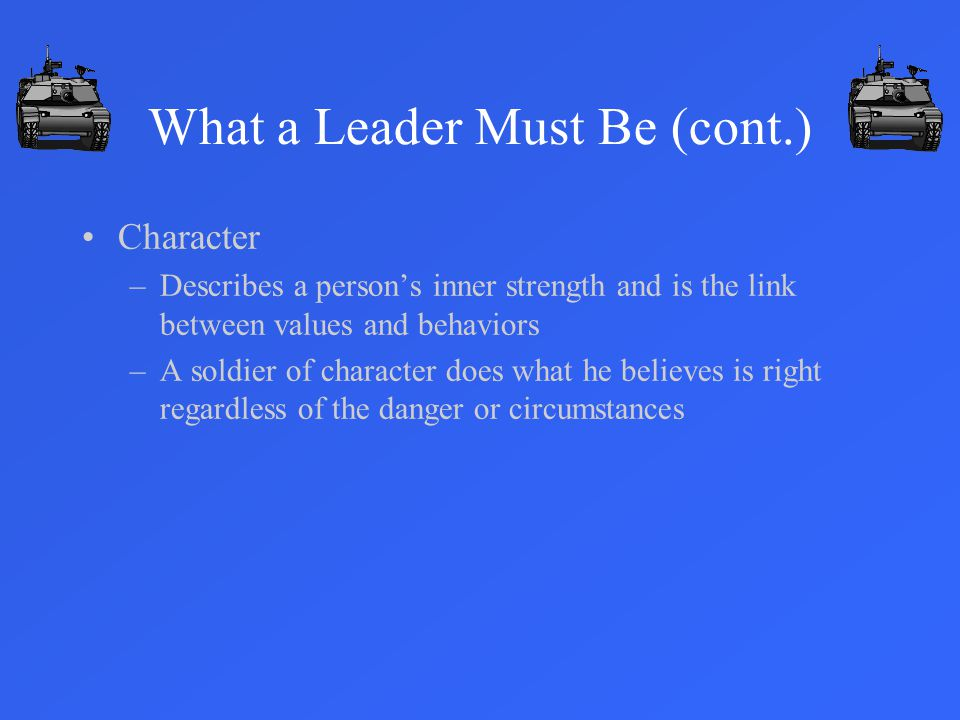 What a Leader Must Be (cont.)