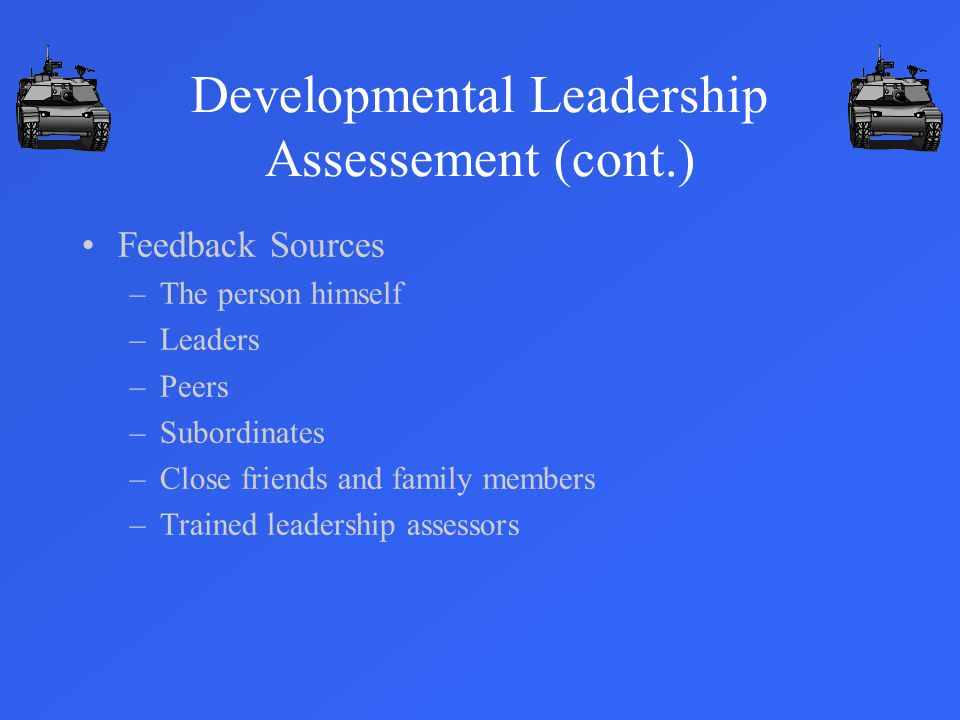 Developmental Leadership Assessement (cont.)