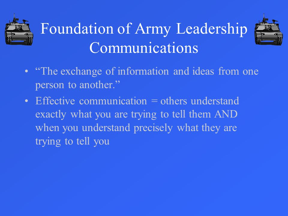 Foundation of Army Leadership Communications