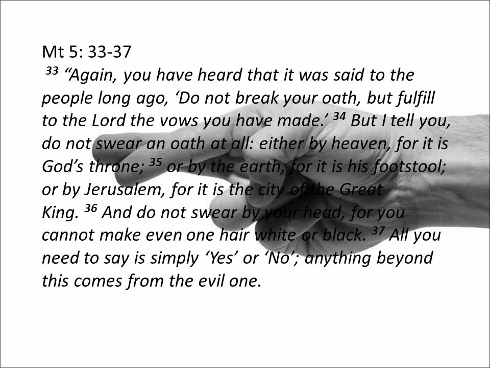 Mt 5: 33-37
