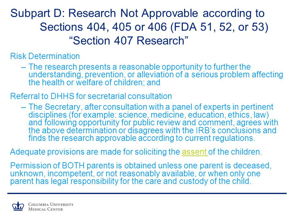 Subpart D: Research Not Approvable according to