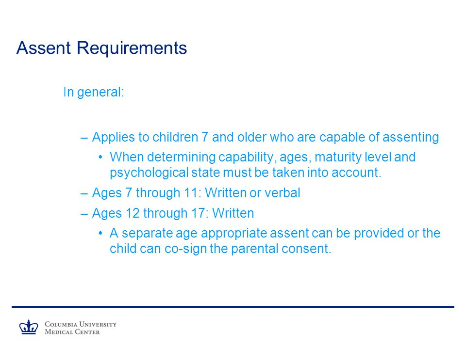 Assent Requirements In general: