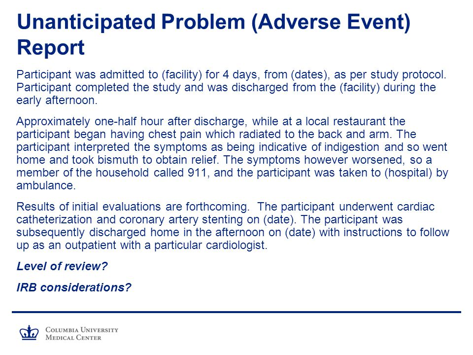 Unanticipated Problem (Adverse Event) Report