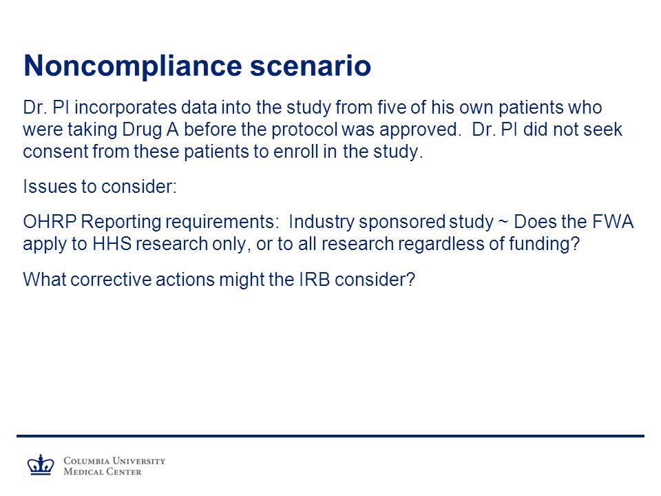 Noncompliance scenario