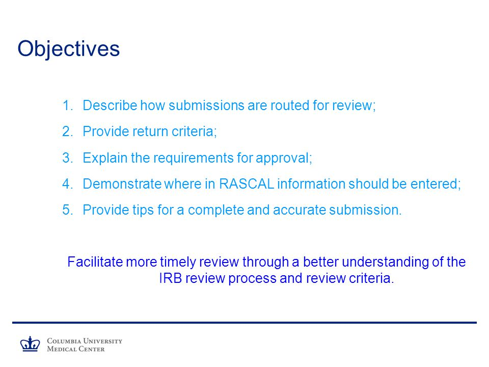 Objectives Describe how submissions are routed for review;