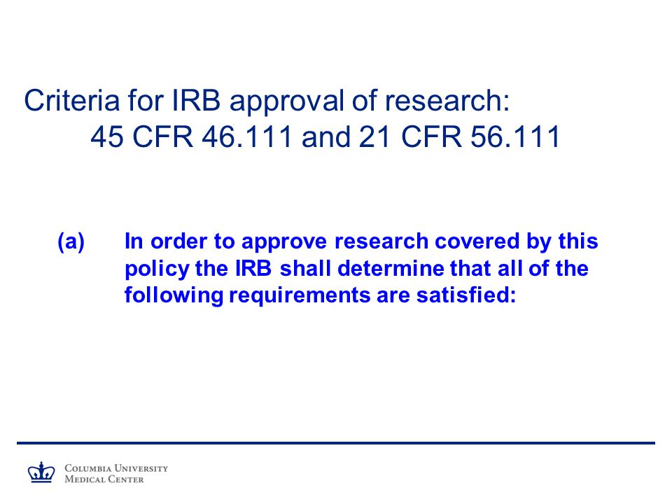 Criteria for IRB approval of research: 45 CFR 46.111 and 21 CFR 56.111