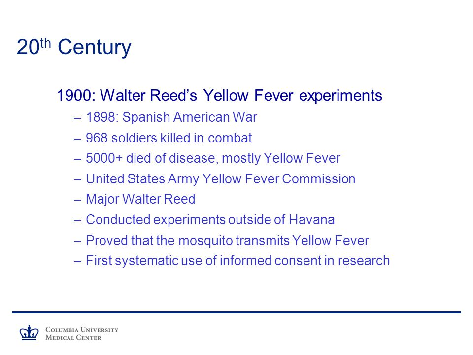 20th Century 1900: Walter Reed's Yellow Fever experiments