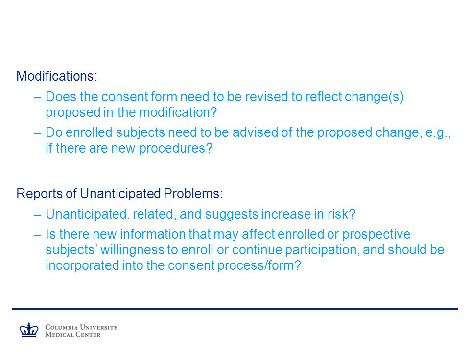 Modifications: Does the consent form need to be revised to reflect change(s) proposed in the modification