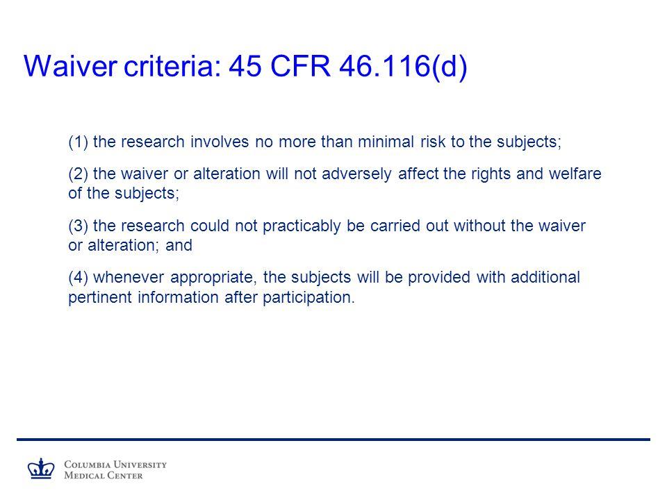 Waiver criteria: 45 CFR 46.116(d)