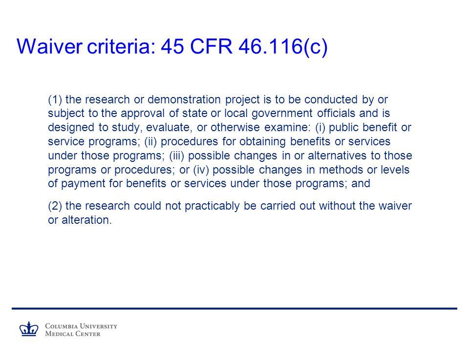 Waiver criteria: 45 CFR 46.116(c)