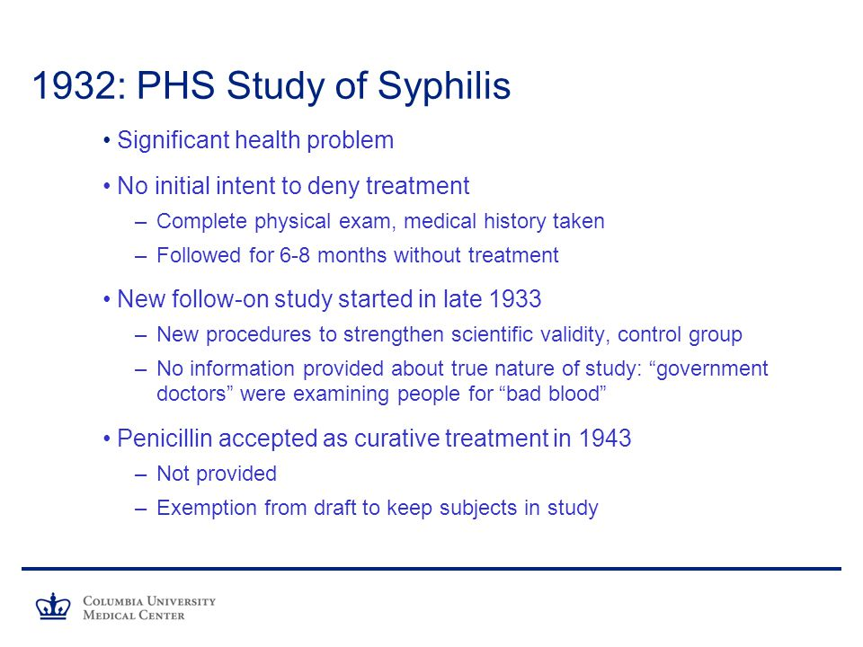 1932: PHS Study of Syphilis Significant health problem