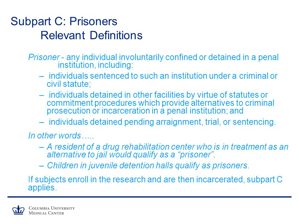 Subpart C: Prisoners Relevant Definitions