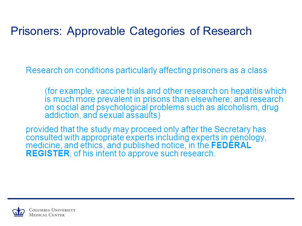 Prisoners: Approvable Categories of Research