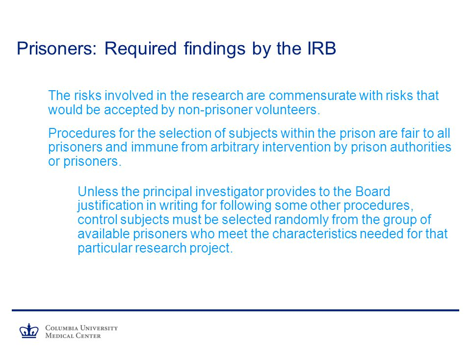 Prisoners: Required findings by the IRB
